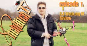 PitchBitchTV - Episode 1: DJI Wookong M Review / Test / Aufbau/ Video