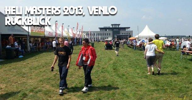 Heli Masters 2013, Venlo, Rückblick